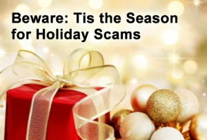 'Tis the Season for Scammers: Shop Smart, Everyone