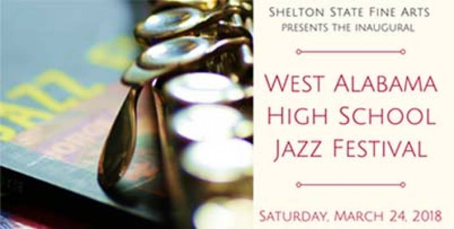 Shelton State Fine Arts to Host Inaugural West Alabama High School Jazz Festival