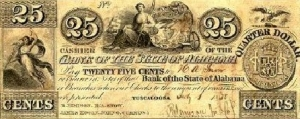 "A 25-cent or ""two-bit"" banknote issued at Tuscaloosa in 1838. The image of a two-real coin is on the right."