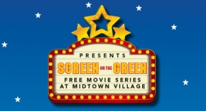 "Things to Do: ""Screen on the Green"" at Midtown Village Returns for Summer 2017"